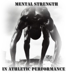 Mental Strength in Athletic Performance